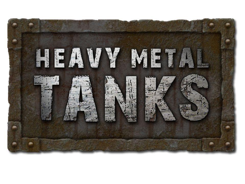 Was ist Heavy Metal Tanks.