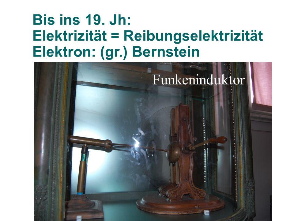 Zur Speicherung der Ladungen verwendete man damals die Leidener Flaschen (erste Kondensatoren)