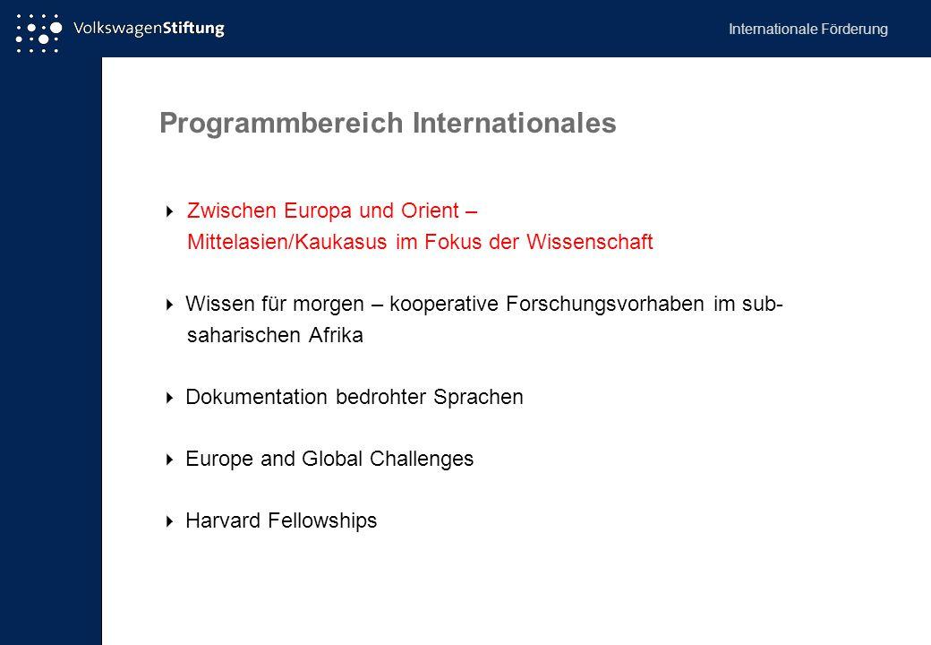 Antragstellung  jederzeit möglich, vom deutschen Kooperationspartner vorzulegen  zunächst Kontaktaufnahme mit Ansprechpartner für die Förderinitiative  ggf.