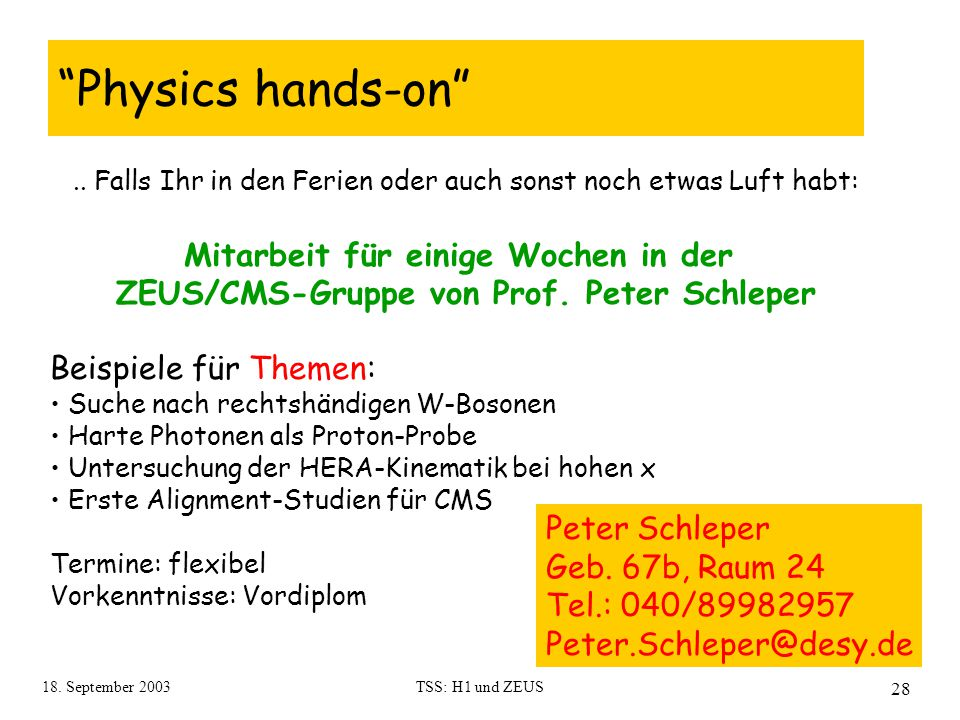 18. September 2003TSS: H1 und ZEUS 28 Physics hands-on ..
