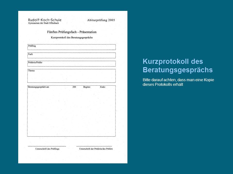 Kurzprotokoll des Beratungsgesprächs Bitte darauf achten, dass man eine Kopie dieses Protokolls erhält