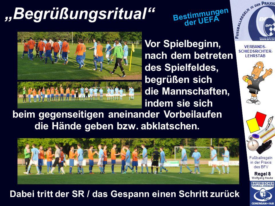 VERBANDS- SCHIEDSRICHTER- LEHRSTAB Fußballregeln in der Praxis des BFV Regel 8 Wolfgang Hauke...
