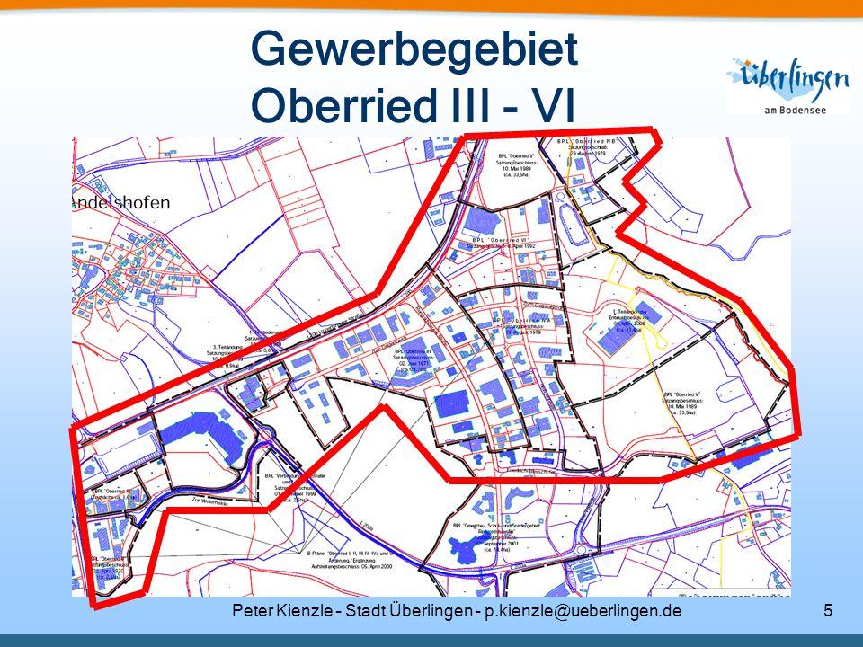 Peter Kienzle – Stadt Überlingen – p.kienzle@ueberlingen.de5 Gewerbegebiet Oberried III - VI