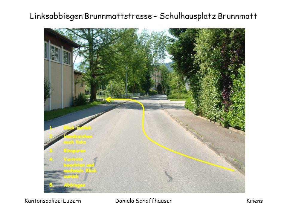 Kantonspolizei LuzernDaniela SchaffhauserKriens Ziel Schulhaus Brunnmatt