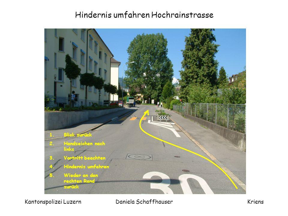Kantonspolizei LuzernDaniela SchaffhauserKriens Rechtseinmünden Zunacherstrasse - Horwerstrasse 1.Handzeichen nach rechts 2.Blick nach links und rechts 3.Vortritt beachten und Einmünden