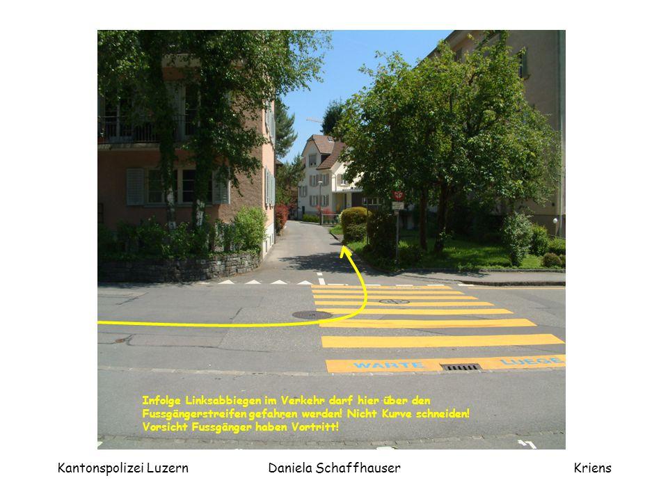 Kantonspolizei LuzernDaniela SchaffhauserKriens Rechtseinmünden Burgweg - Horwerstrasse 1.Handzeichen nach rechts 2.Blick nach links und rechts 3.Vortritt beachten und Einmünden
