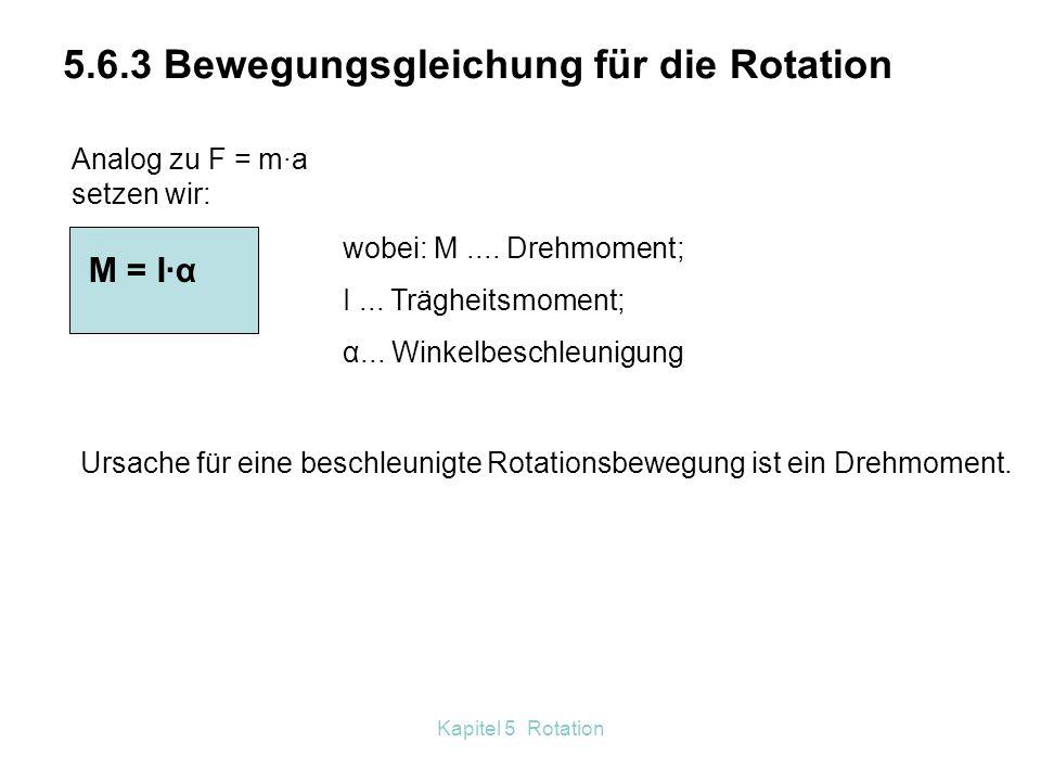 Kapitel 5 Rotation Wir haben vorausgesetzt. ┴ Es kommt aber auch auf den Winkel zwischen r und F an. Die Einheit des Drehmoments ist 1 Nm. Definition
