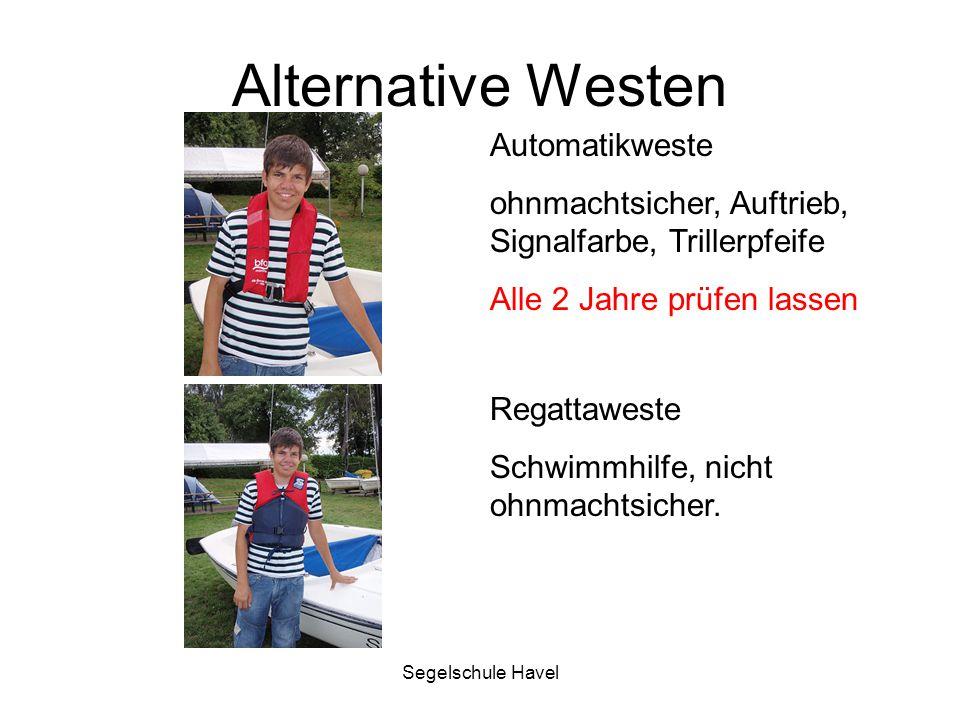 Segelschule Havel Alternative Westen Automatikweste ohnmachtsicher, Auftrieb, Signalfarbe, Trillerpfeife Alle 2 Jahre prüfen lassen Regattaweste Schwi