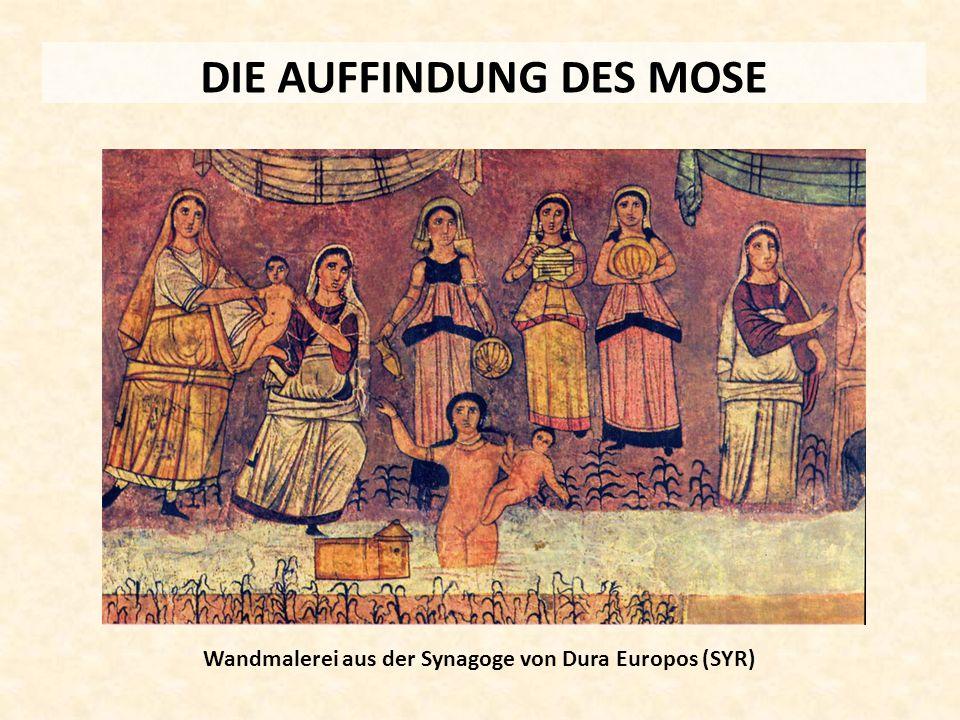 DIE AUFFINDUNG DES MOSE Wandmalerei aus der Synagoge von Dura Europos (SYR)