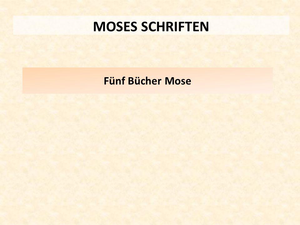MOSES SCHRIFTEN Fünf Bücher Mose