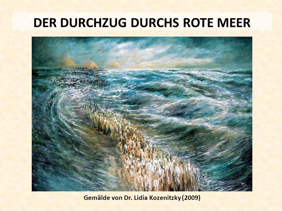 DER DURCHZUG DURCHS ROTE MEER Gemälde von Dr. Lidia Kozenitzky (2009)