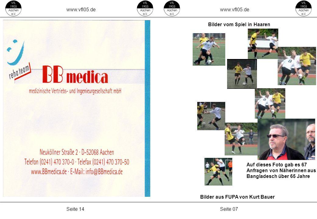 www.vfl05.de Seite 07Seite 14 Bilder vom Spiel in Haaren Bilder aus FUPA von Kurt Bauer Auf dieses Foto gab es 67 Anfragen von Näherinnen aus Bangladesch über 65 Jahre