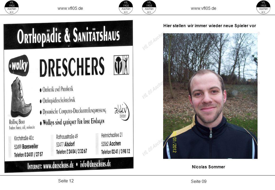www.vfl05.de Seite 09 Seite 12 Hier stellen wir immer wieder neue Spieler vor Nicolas Sommer