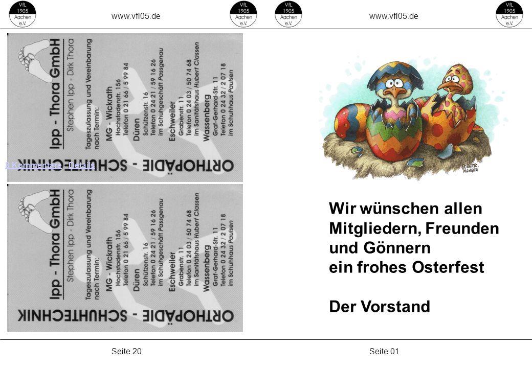 www.vfl05.de Seite 01Seite 20 8 Kommentare8 Kommentare · DetailsDetails Wir wünschen allen Mitgliedern, Freunden und Gönnern ein frohes Osterfest Der Vorstand