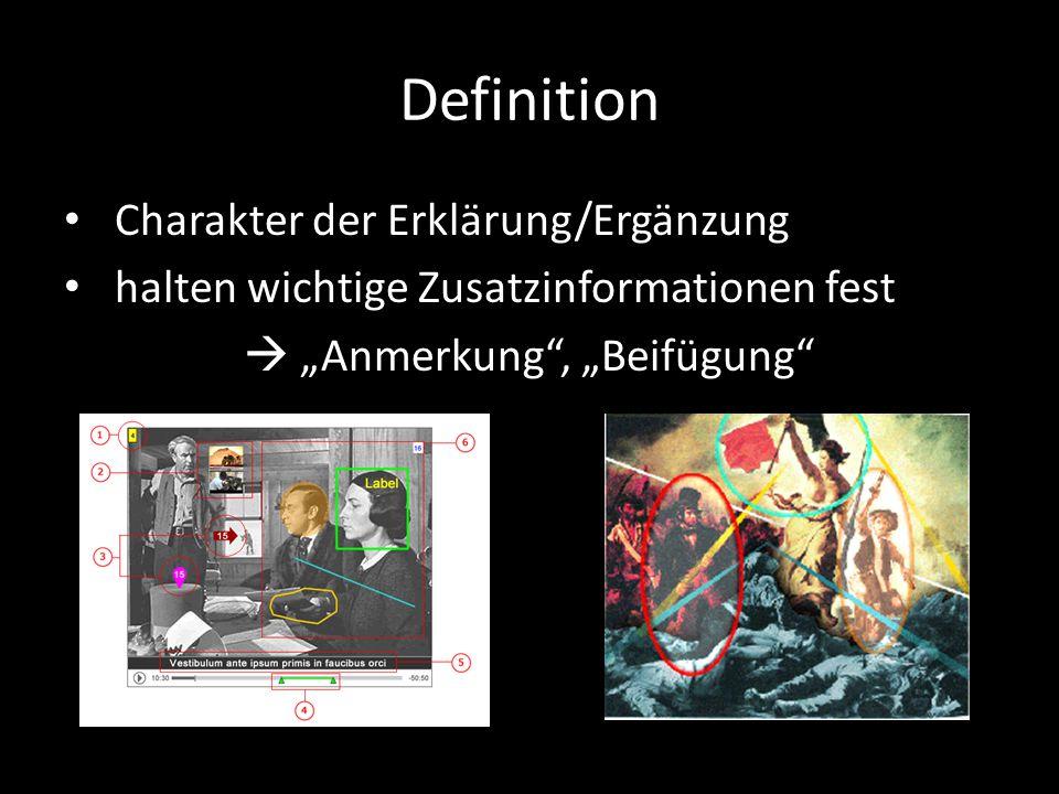 """Definition Charakter der Erklärung/Ergänzung halten wichtige Zusatzinformationen fest  """"Anmerkung , """"Beifügung"""