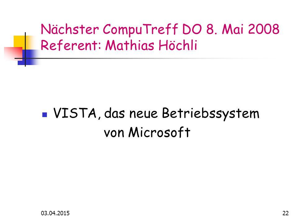 03.04.201522 Nächster CompuTreff DO 8.