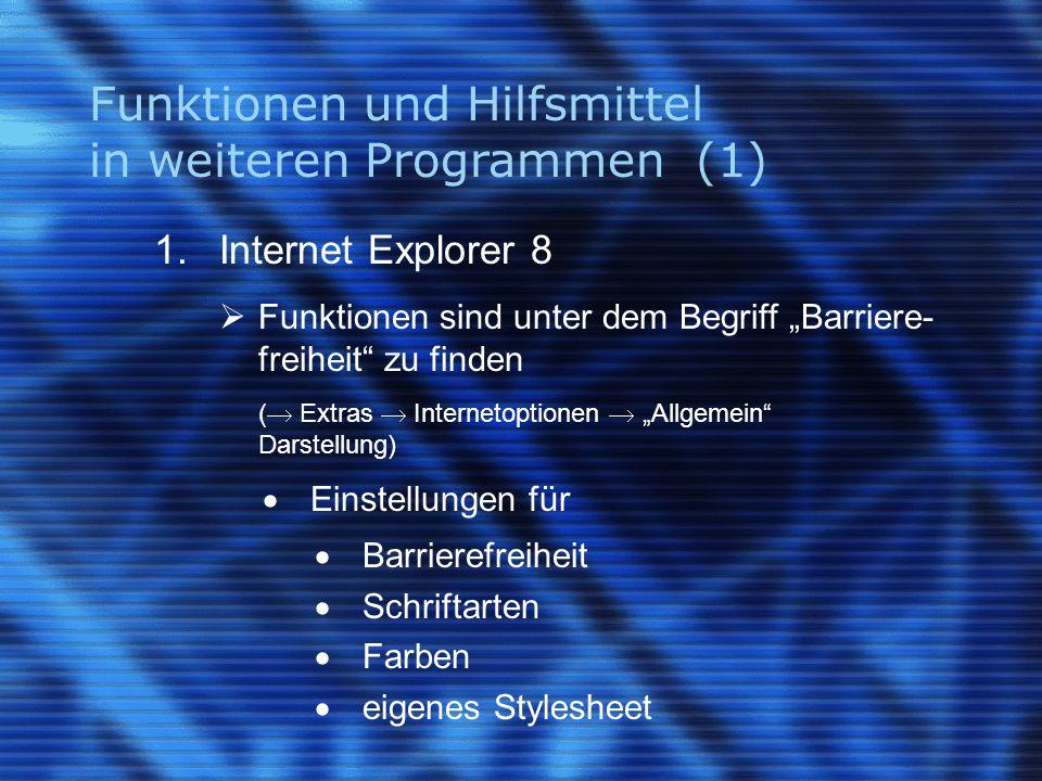 Funktionen und Hilfsmittel in weiteren Programmen (1) 1.