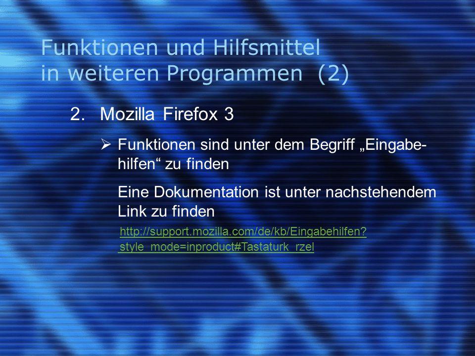 Funktionen und Hilfsmittel in weiteren Programmen (2) 2.