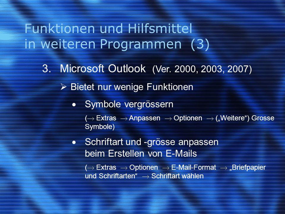 Funktionen und Hilfsmittel in weiteren Programmen (3) 3.