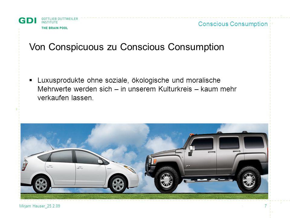 7Mirjam Hauser_25.2.09 Conscious Consumption Von Conspicuous zu Conscious Consumption  Luxusprodukte ohne soziale, ökologische und moralische Mehrwer