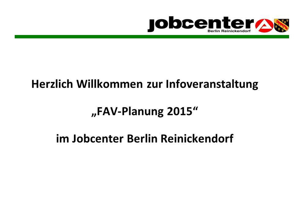 """Herzlich Willkommen zur Infoveranstaltung """"FAV-Planung 2015"""" im Jobcenter Berlin Reinickendorf"""