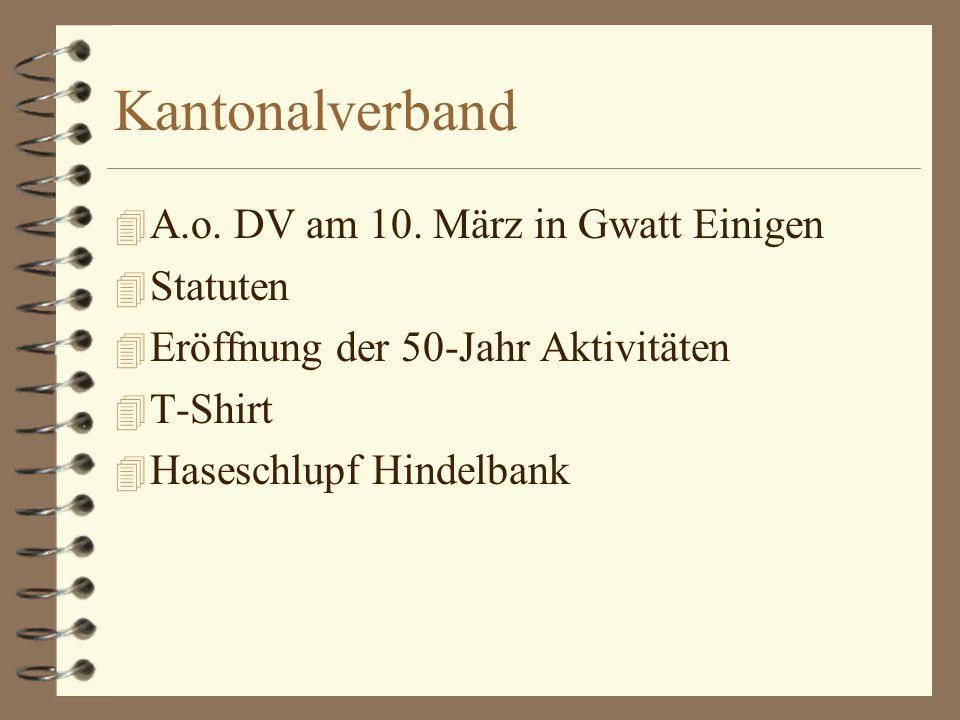 Kantonalverband 4 A.o. DV am 10.