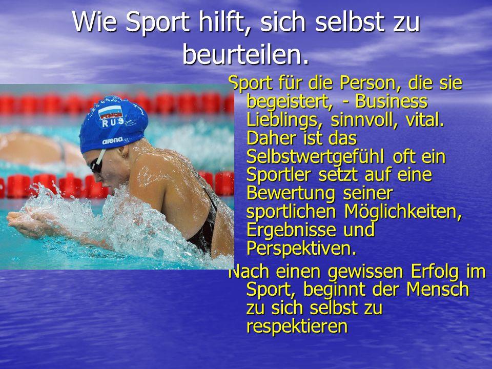 Wie Sport hilft, sich selbst zu beurteilen.Wie Sport hilft, sich selbst zu beurteilen.
