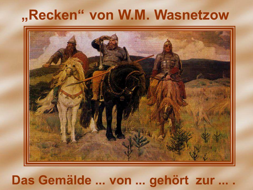 """""""Recken"""" von W.M. Wasnetzow"""