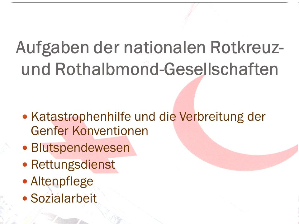 Schutz- und Kennzeichen Rotes Kreuz Umkehrung der Schweizer Flagge 152 von 186 anerkannten nationalen Gesellschaften verwenden das Rote Kreuz als Kennzeichen.
