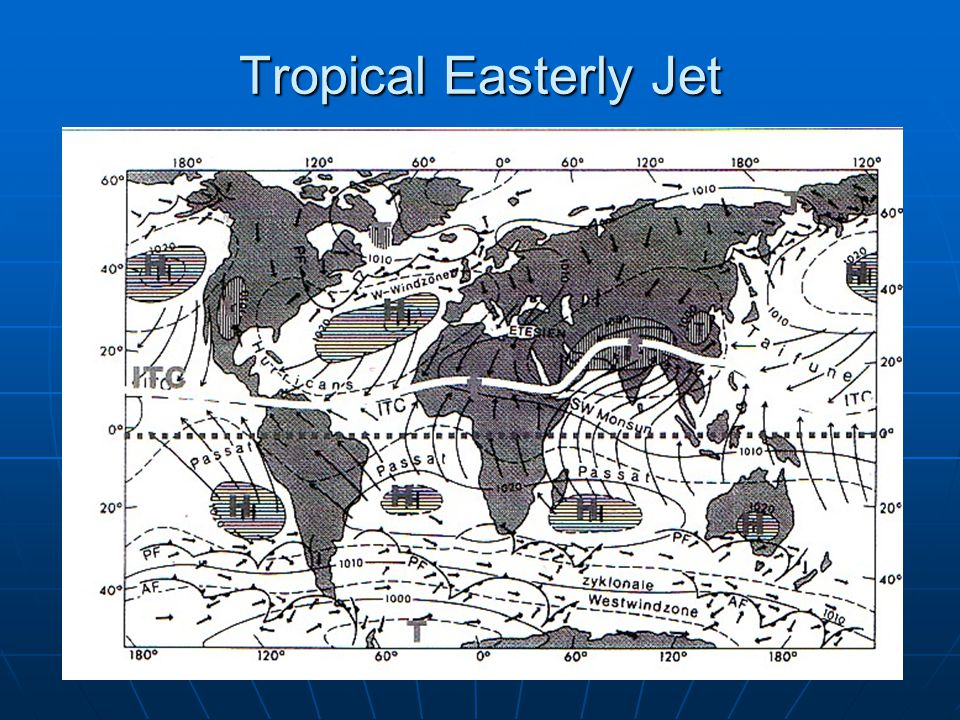 6 Tropical Easterly Jet