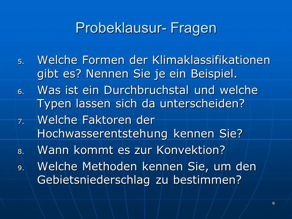 10 Probeklausur- Antwortvorschläge 1.Was versteht man unter einem Abflussregime.