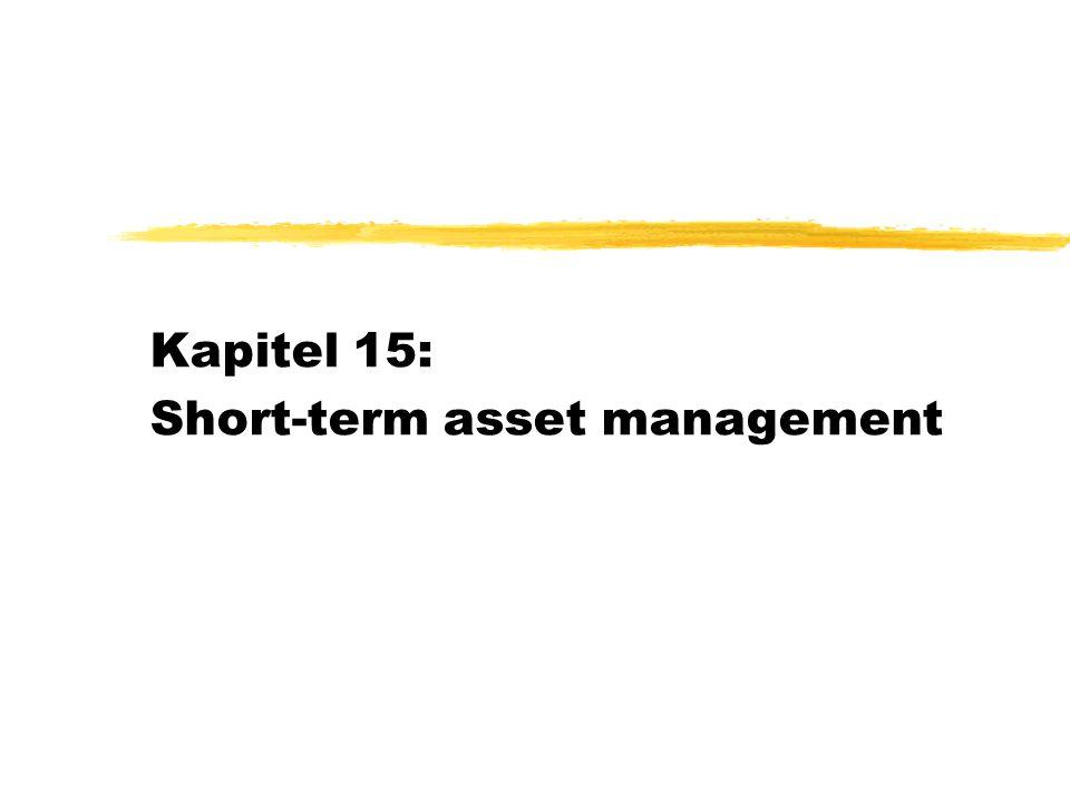 Kapitel 15: Short-term asset management