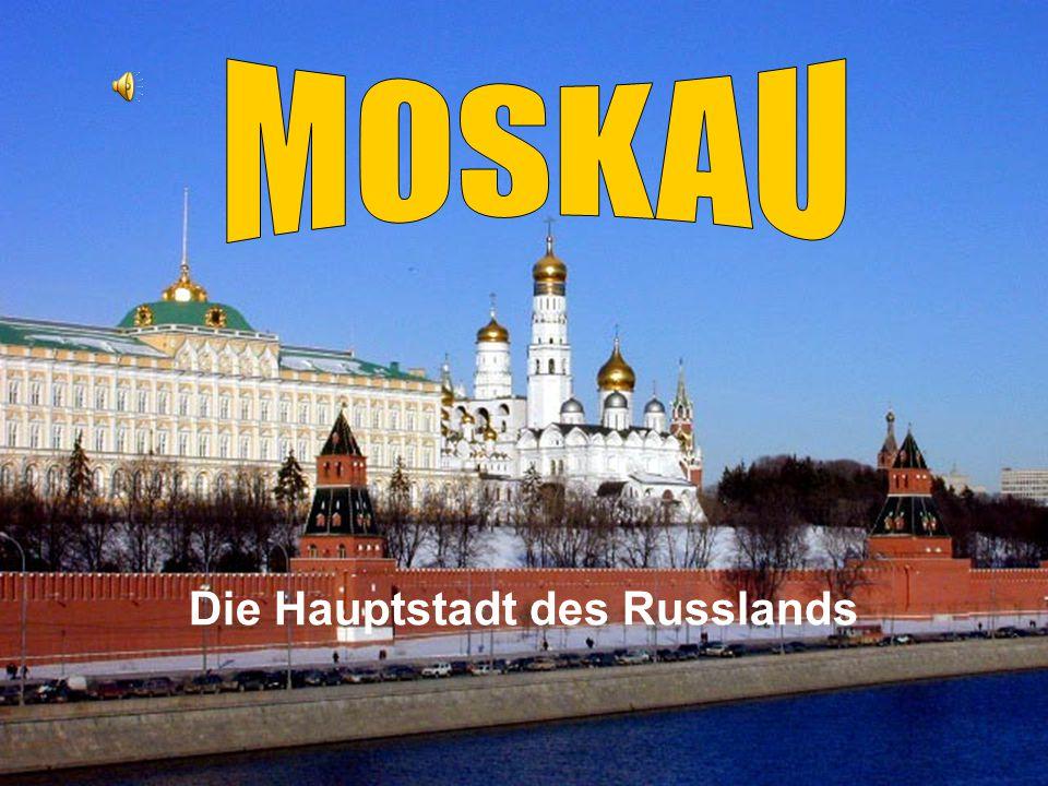 Die Hauptstadt des Russlands