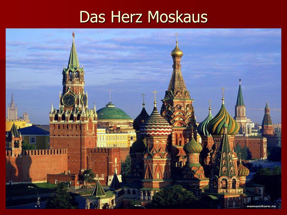 Das Herz Moskaus