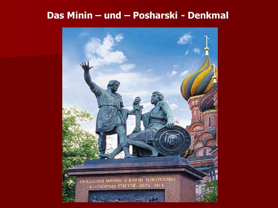 Das Minin – und – Posharski - Denkmal