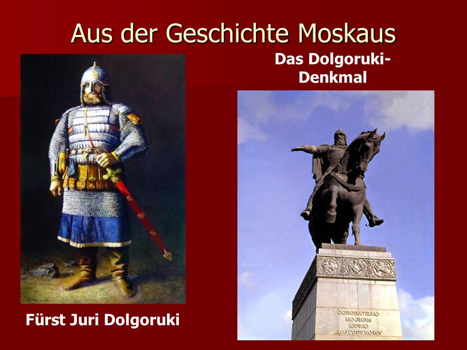MOSKAU wurde im 12.Jahrhundert von Juri Dolgoruki gegründet viele Straßen, Kirchen mit goldenen Kuppeln, Paläste, Denkmäler ein Denkmal der altrussischen Baukunst