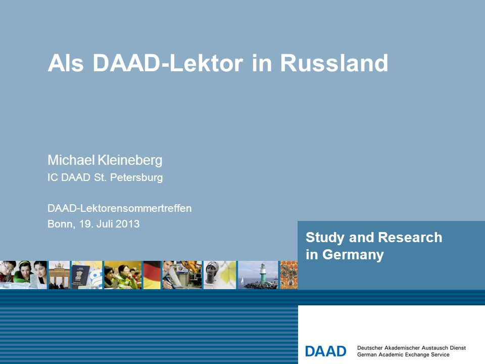 Study and Research in Germany Michael Kleineberg IC DAAD St.
