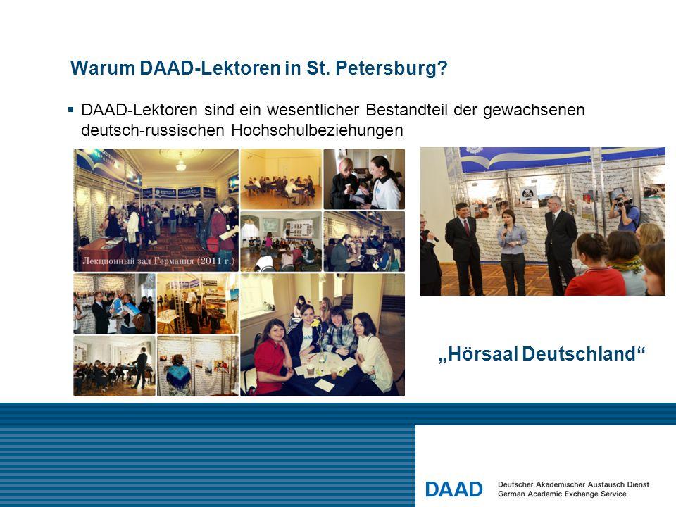 """Warum DAAD-Lektoren in St. Petersburg?  DAAD-Lektoren sind Teil des Netzwerks """"Deutsch"""