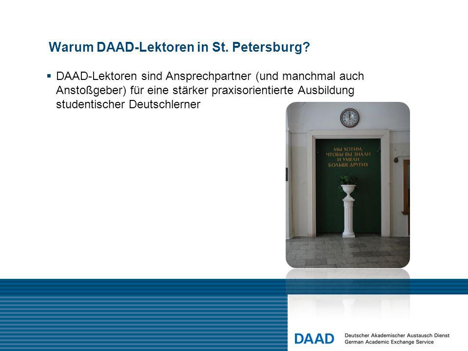 Warum DAAD-Lektoren in St.Petersburg.
