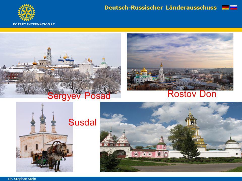Deutsch-Russischer Länderausschuss Dr. Stephan Stein Sergyev Posad Rostov Don Susdal