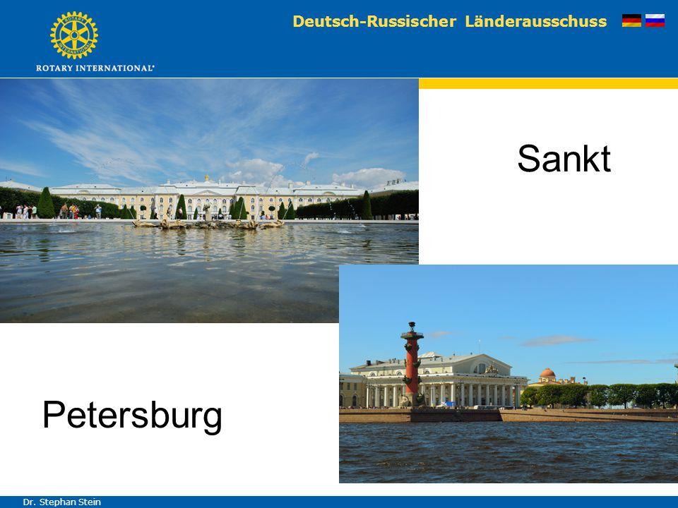 Deutsch-Russischer Länderausschuss Dr. Stephan Stein Sankt Petersburg