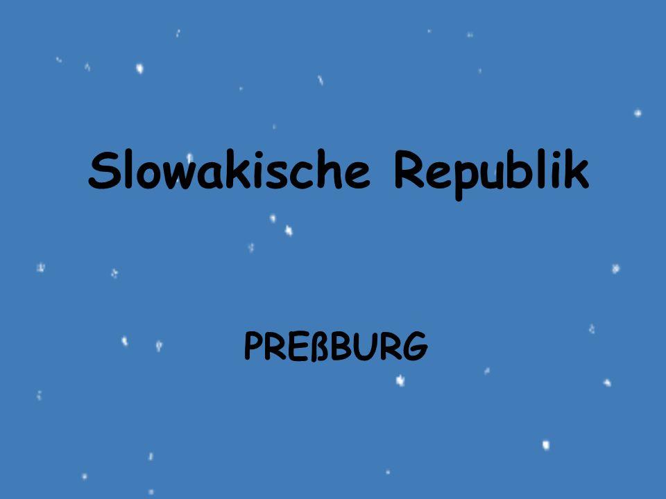 PREßBURG Slowakische Republik