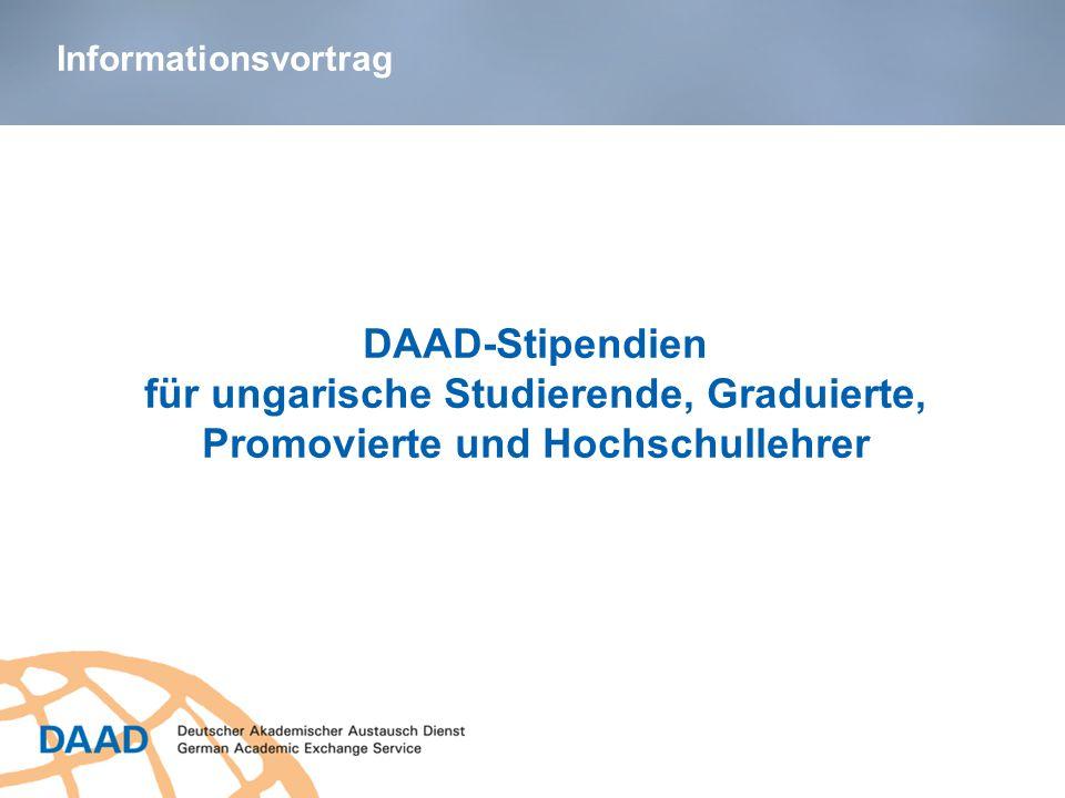DAAD-Stipendien für ungarische Studierende, Graduierte, Promovierte und Hochschullehrer N.N., DAAD-Lektor/in an der Universität XY Informationsvortrag