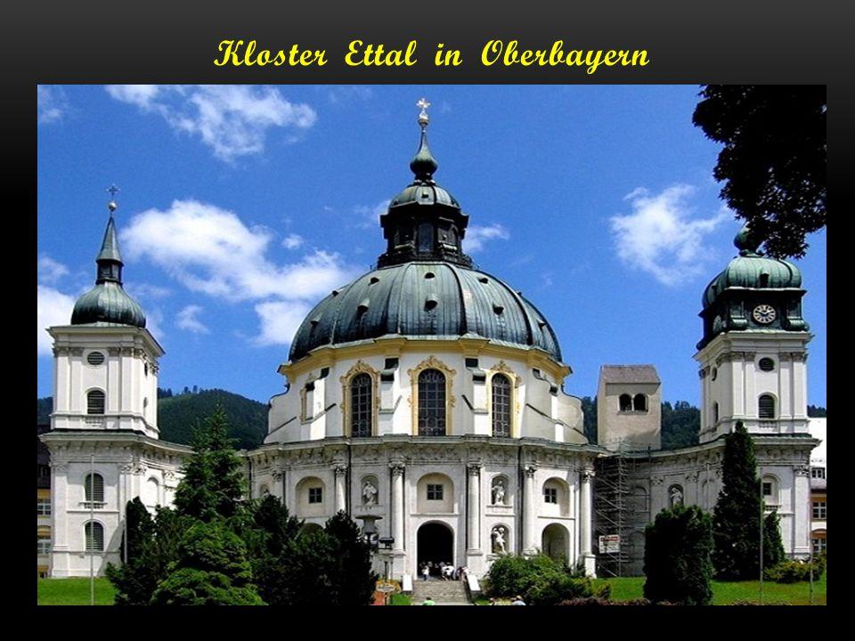 Kloster Ettal in Oberbayern