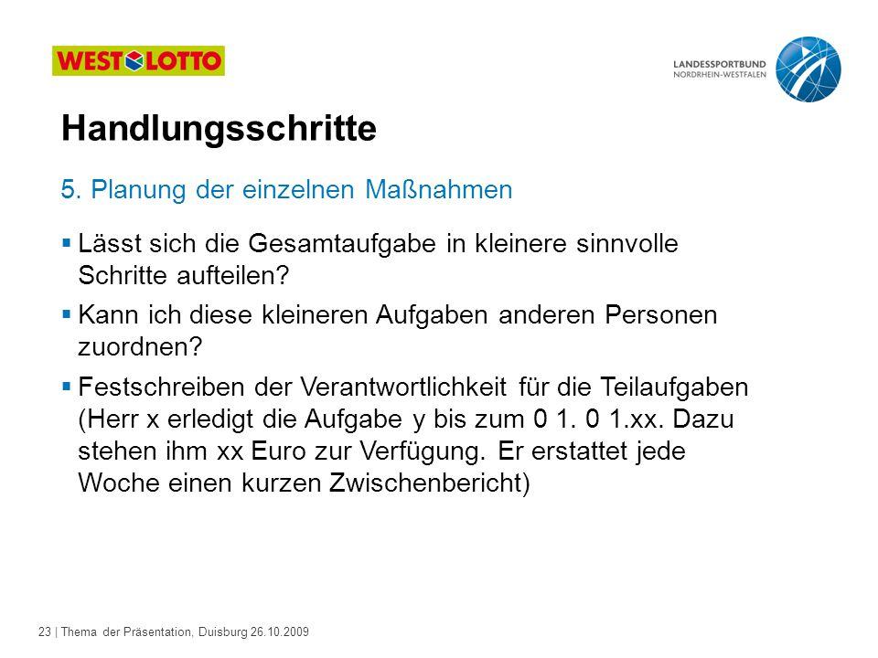 23 | Thema der Präsentation, Duisburg 26.10.2009 5.