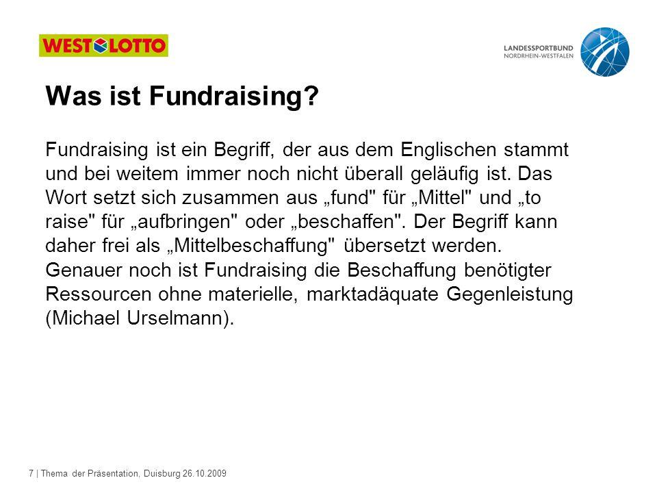 28 | Mittelbeschaffung für den Sportverein, Duisburg 26.10.2009 Vielen Dank für Ihre Aufmerksamkeit