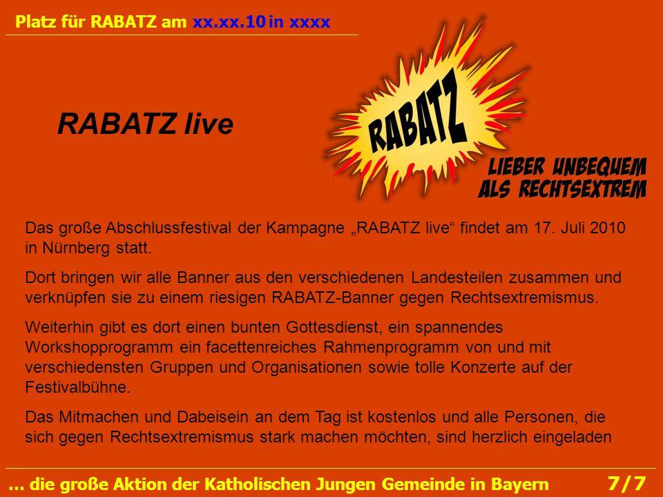 """Das große Abschlussfestival der Kampagne """"RABATZ live findet am 17."""