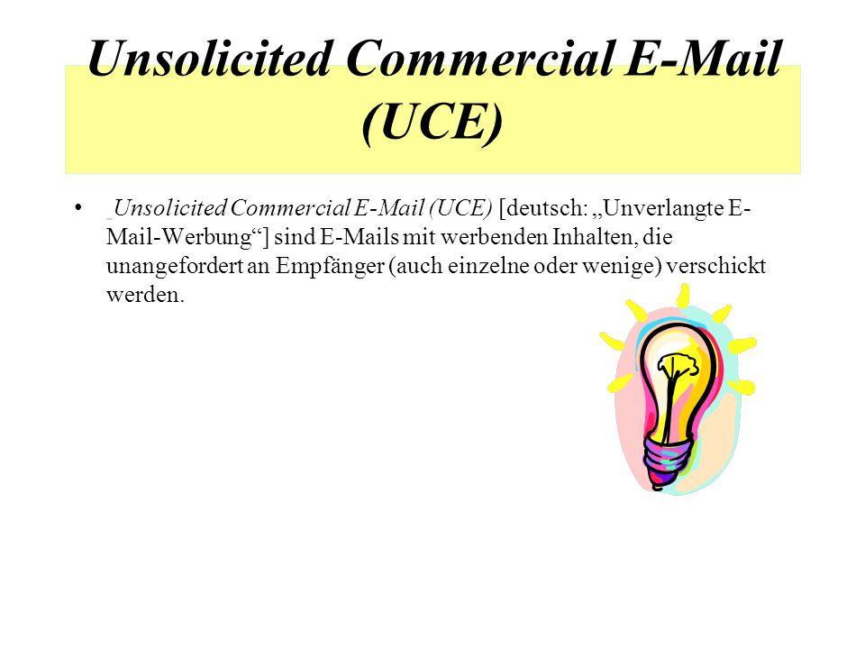 "E-Mail-Spam Unsolicited Bulk E-Mail (UBE) [Bearbeiten]Bearbeiten An erster Stelle ist, wegen des großen Umfangs und des daraus resultierenden Bekanntheitsgrades, Unsolicited Bulk E-Mail (UBE) [deutsch: ""Unverlangte Massen-E-Mail ], zu nennen.."