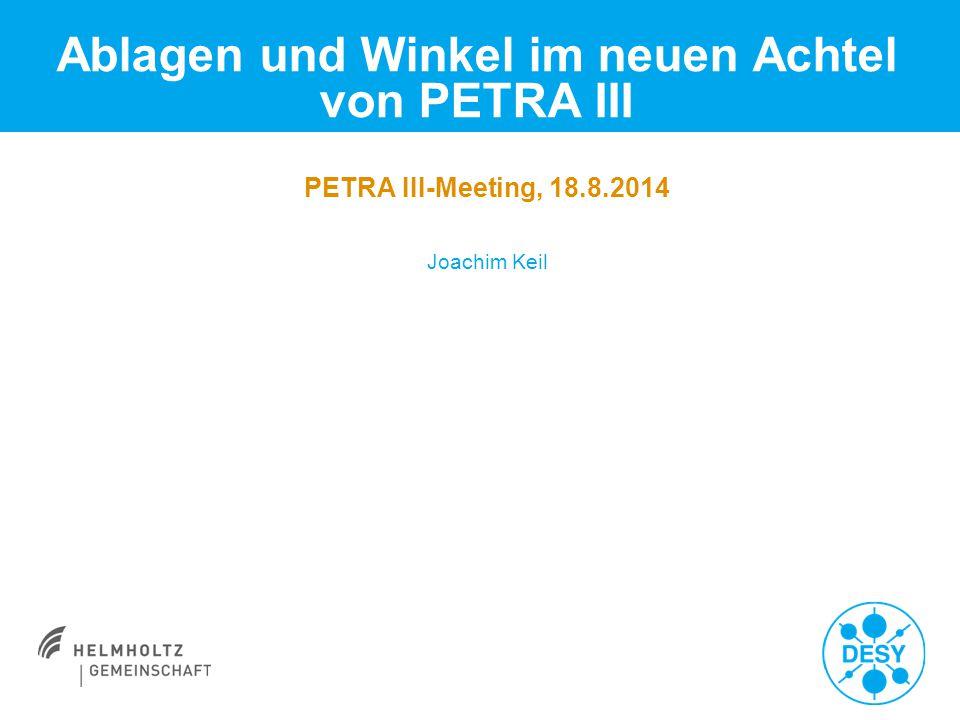 Joachim Keil   18.8.2014   Seite 2 Ablagen und Winkel im neuen Achtel > Differenz zwischen goldenem Orbit und BBA-Orbit im neuen Achtel:  y=+0.7 mm an PU01a  x=+1,8 mm an PU13