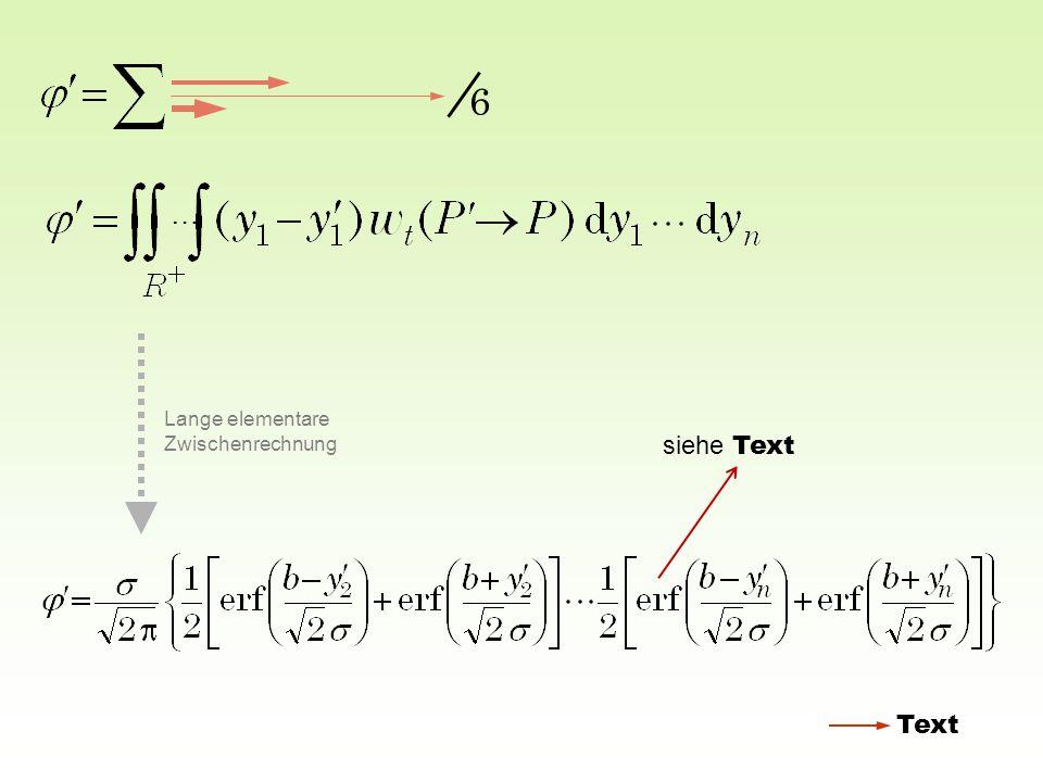 6 … Lange elementare Zwischenrechnung Text siehe Text